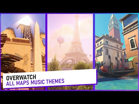 Overwatch Map Themes [▶ALL MAPS◀]
