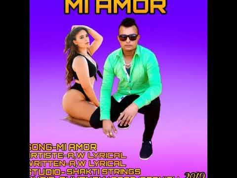 A,w Lyrical Mi Amor 2019 Release