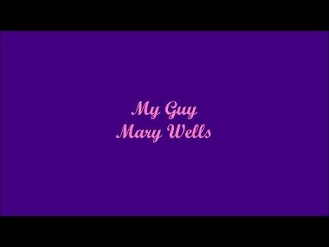 My Guy (Mi Chico) - Mary Wells (Lyrics - Letra)