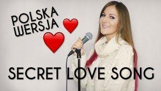 SECRET LOVE SONG ❤️ - Little Mix POLSKA WERSJA | PO POLSKU | POLISH VERSION by Kasia Staszewska