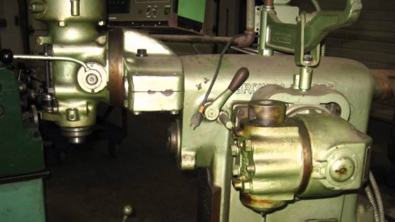 My Brown Amp Sharpe Universal Milling Machine With A