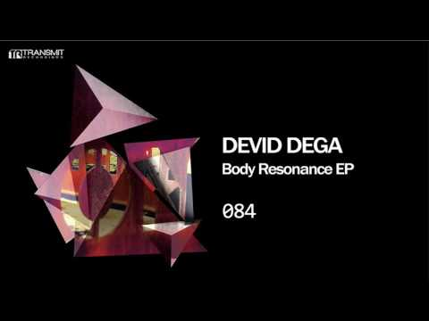 Devid Dega - Body Resonance (Original Mix) [Transmit Recordings]