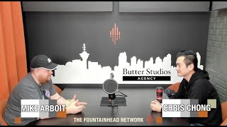 The Fountainhead Network Presents PoCommunity Episode 39: Chris Chong from Butter Studios