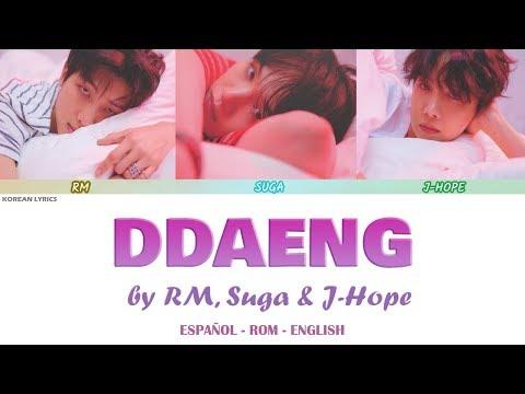 DDAENG (땡) - RM, SUGA, J-HOPE (BTS)   Lyrics: Español - Rom- English