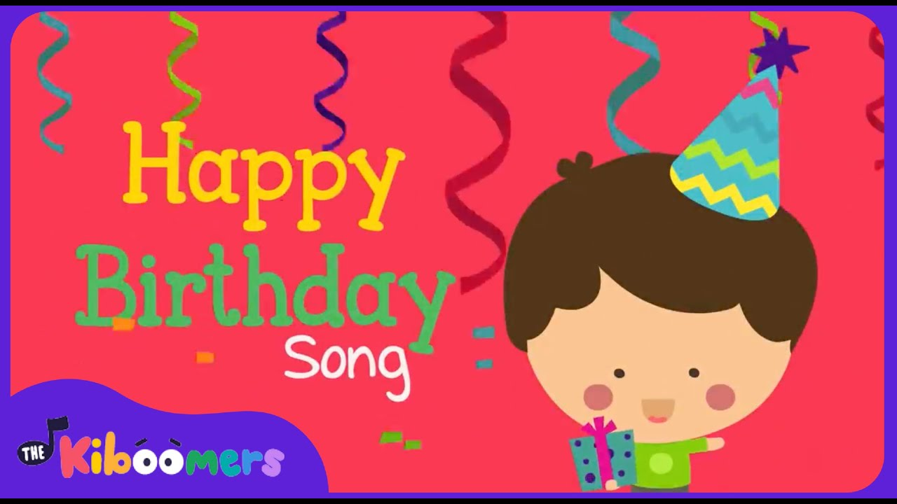 Happy Birthday Song Happy Birthday To You Song For Kids The Kiboomers Youtube