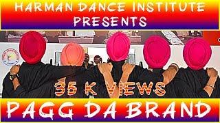 dance performance by harman dance institute on song pagg da brand ranjit bawa bhangra steps