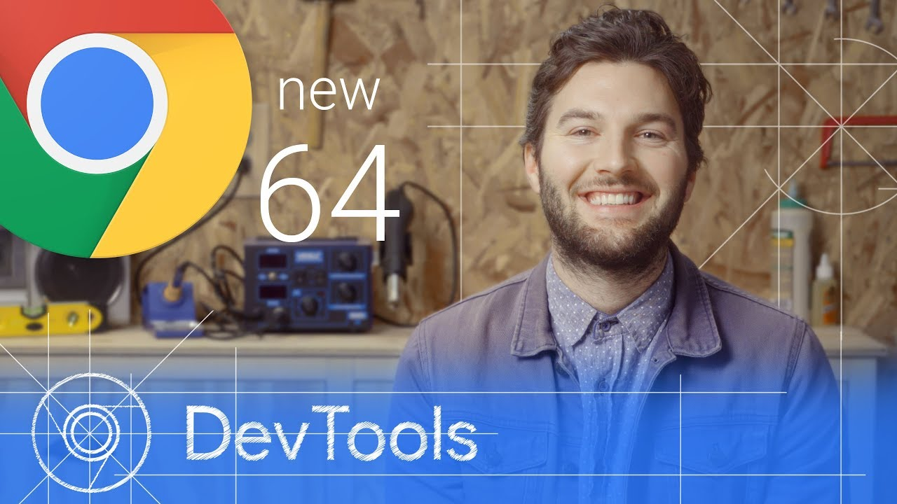 Chrome 64 - What's New in DevTools Video