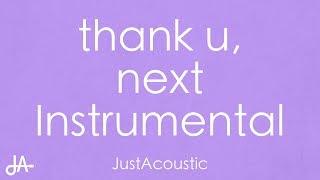 thank u next Ariana Grande Acoustic Instrumental