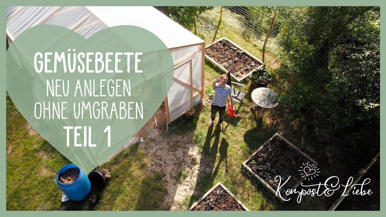 Der Selbstversorger Garten wächst! Neue erhöhte Beete bauen ohne umgraben! Teil 1