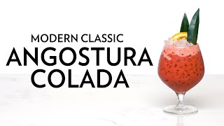 Modern Classic: Angostura Colada