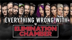 Episode #315: Everything Wrong With WWE Elimination Chamber 2018