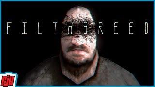Filthbreed | Indie Horror Game | PC Gameplay Walkthrough