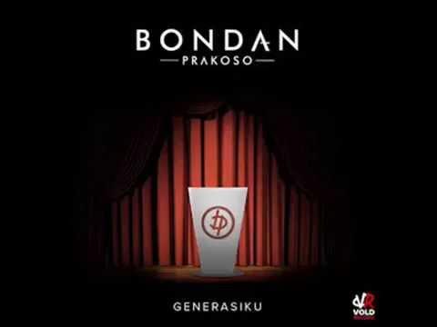 Bondan Prakoso - Generasiku Official Vidio (Album Generasiku EP) Full HD