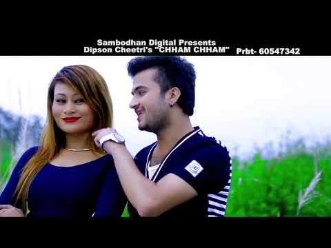 Track Chham Chham II New Nepali Pop Song 2018/2074 II Chham Chham by Dipson Chhetri  Track