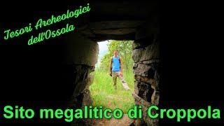 Il sito megalitico di Croppola - Tesori archeologici dell'Ossola