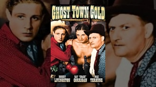 GHOST TOWN GOLD | Robert Livingston | Full Length Western Movie | English | HD | 720p