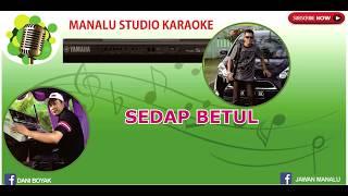 Gambar cover MALAM MINGGU SEDAP BETUL (Karaoke Dangdut Versi Keyboard)