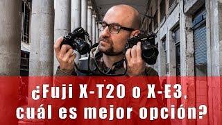 ¿Fujifilm X-T20 o X-E3, cuál es mejor opción?