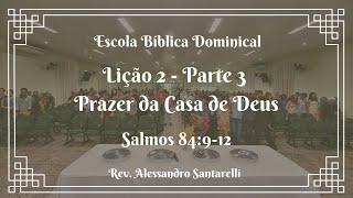 Prazer da Casa de Deus