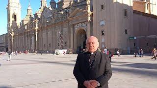 El Arzobispo de Zaragoza felicita las Fiestas del Pilar
