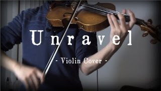 Video 【Violin Cover】Unravel - FULL VER. feat. dj-Jo (Tokyo Ghoul OP)【Umidori】 download MP3, 3GP, MP4, WEBM, AVI, FLV Agustus 2018