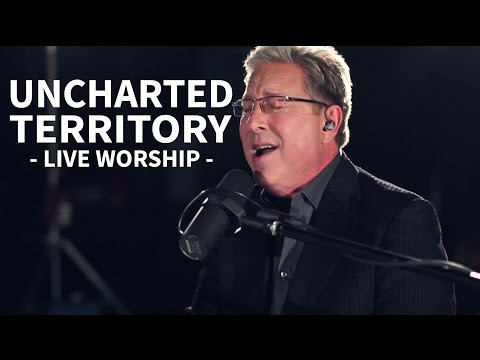 Don Moen - Uncharted Territory | Live Worship Sessions