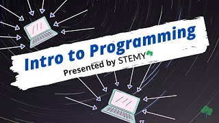 Intro to Programming - STEMY