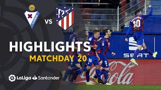 Highlights SD Eibar vs Atletico Madrid (2-0)