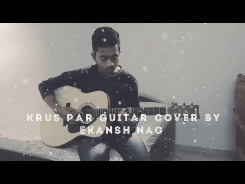 Krus Par Guitar Cover By Ekansh Nag