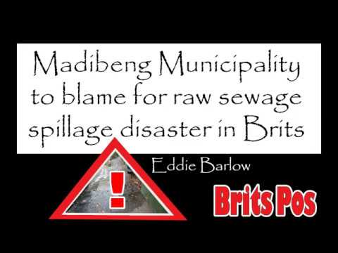 Madibeng Municipality to blame for raw sewage spillage disaster in Brits part two