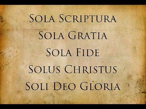 Solus soli sola fide scriptura deo gratia sola gloria sola christus Protestantism