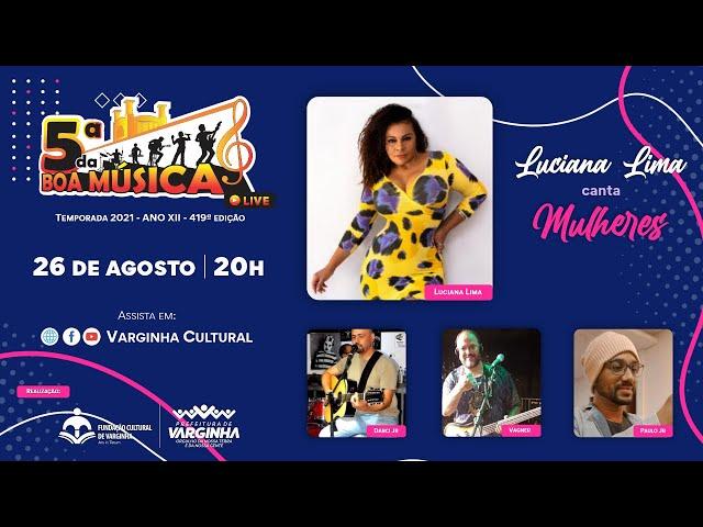 Luciana Lima - live 5ª da Boa Música