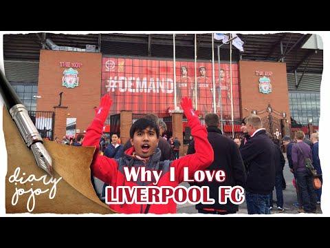 Diary Jojo - Why I Love LIVERPOOL FC