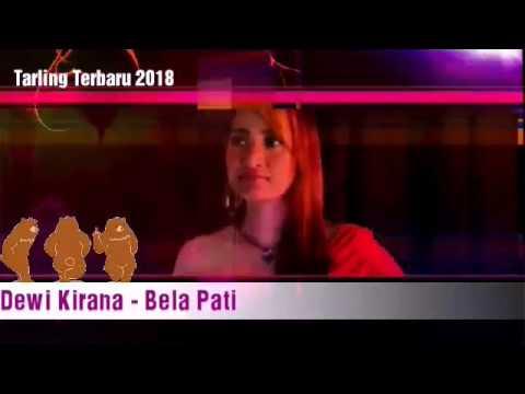 Dewi Kirana - Bela pati Lagu Tarling Terbaru 2018