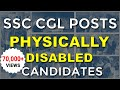 The Best SSC CGL POSTs for Candidates with Physical Disabilities
