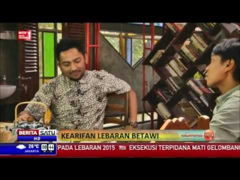 People and Inspiration: Kearifan Lebaran Betawi #2