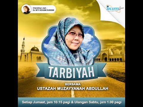 """Tarbiyah ikim.FM - Ustazah Muzayyanah Abdullah """"3S Jalan Ke Syurga"""" 2 Oktober 2015"""
