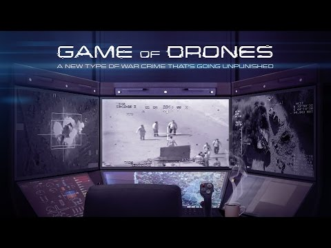 Game of Drones. A new type of war crime that's going unpunished