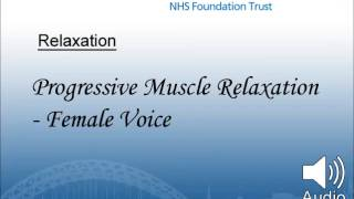 Progressive Muscle Relaxation - Female Voice