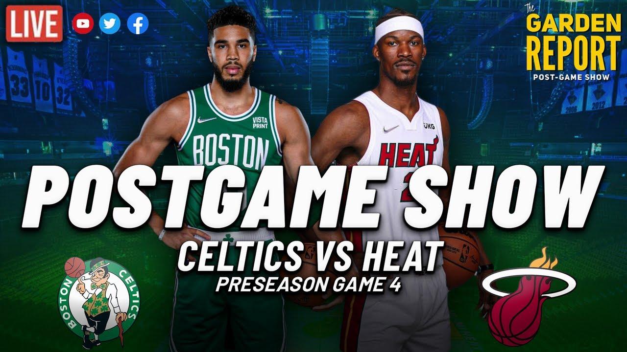 LIVE Garden Report: Celtics vs Heat Preseason Postgame Show