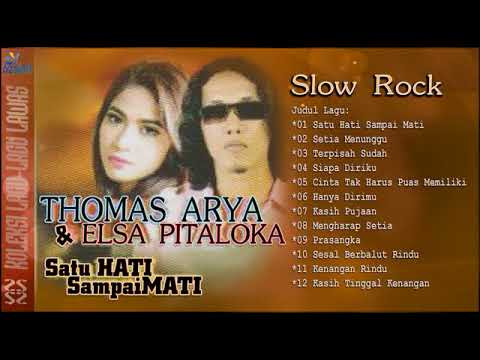 Full Album  Thomas Arya & Elsa Pitaloka - Slow ROCK Terbaru