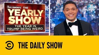 2018's Most Outrageous Stories | The Daily Show With Trevor Noah
