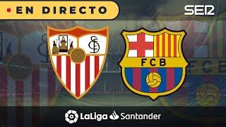 Sevilla - fc barcelona (la liga en vivo con carrusel)