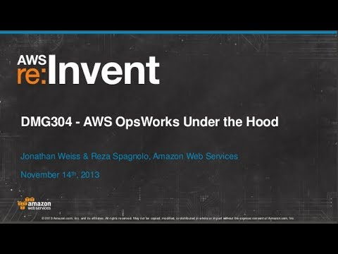 AWS OpsWorks Under the Hood (DMG304) | AWS re:Invent 2013