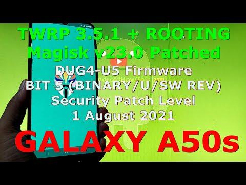 How to Flash TWRP and Root Samsung Galaxy A50s SM-A507FN DUG4-U5 BIT 5 (BINARY/U/SW REV)