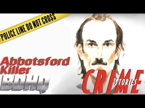 Abbotsford Killer - Crime Stories