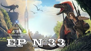 Gameplay - FR - ARK Survival Evolved par Néo 2.0 - Episode 33