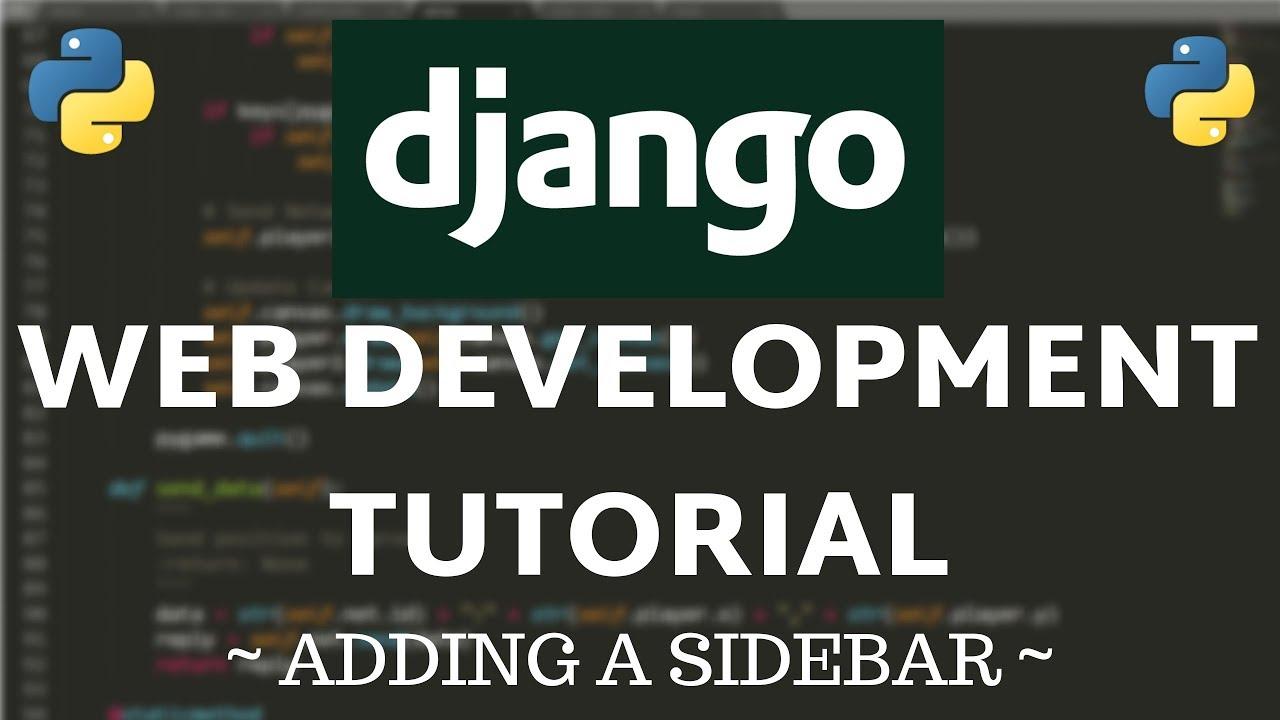 Django Tutorial - How to Add a Sidebar