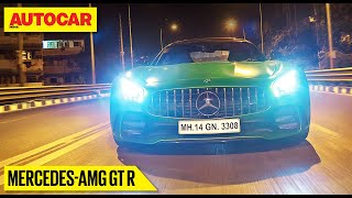Fly By Night - Mercedes-AMG GT R in Mumbai | Feature | Autocar India
