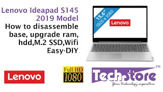 Lenovo Ideapad S145 2019: How to disassemble base & upgrade ram m.2 SSD HDD wifi easy diy